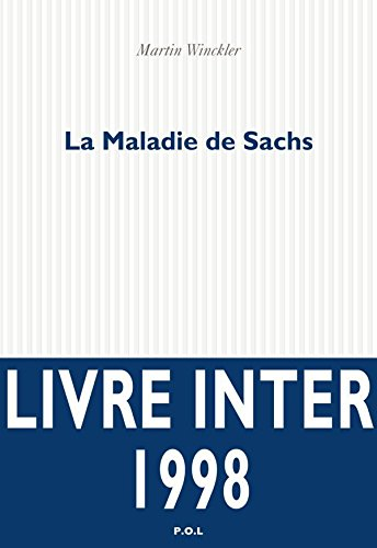 Maladie de Sachs (Fiction) (French Edition)