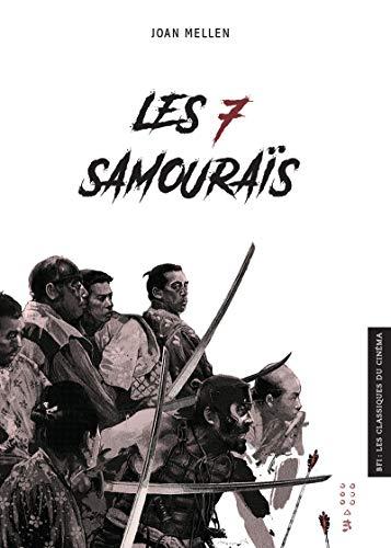 Les 7 Samouraïs par Joan Mellen