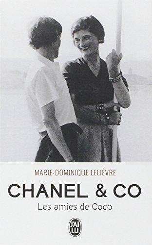 Chanel & Co : les amies de Coco, biographie