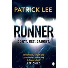Runner: Sam Dryden Thriller 1 by Patrick Lee (2014-06-19)