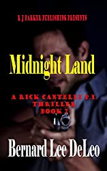 Rick Cantelli, P.I. (Book 7) Midnight Land (Private Detectives Action and Humor)