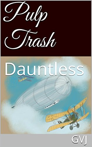 Pulp Trash: Dauntless (English Edition)