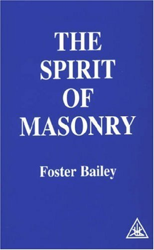 Spirit of Masonry by Foster Bailey (1979-06-03)