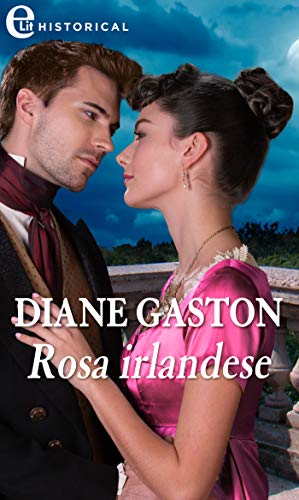 Rosa irlandese (eLit) (The Mysterious Miss M series Vol. 4) di [Gaston, Diane]