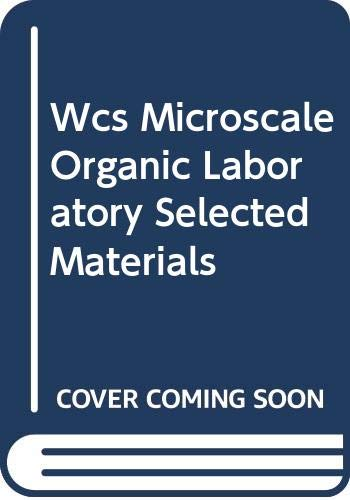 Wcs Microscale Organic Laboratory Selected Materials