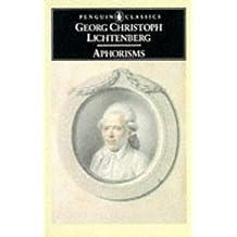 Aphorisms (Penguin Classics) by George Christoph Lichtenberg (1990-10-02)