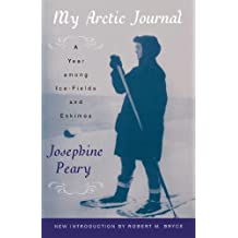 My Arctic Journal: A Year among Ice-Fields and Eskimos