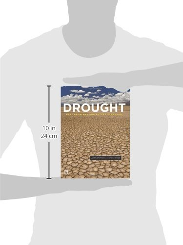 Drought: Past Problems and Future Scenarios
