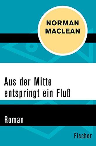 Buchseite und Rezensionen zu 'Aus der Mitte entspringt ein Fluss: Roman' von Norman Maclean