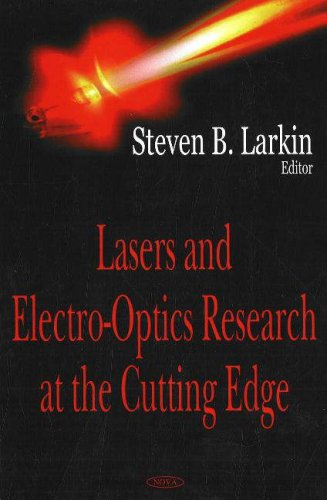 Lasers and Electro-Optics Research at the Cutting Edge