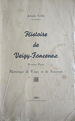 Voisin Enfer - Histoire de Veigy-Foncenex. Première partie : Historique