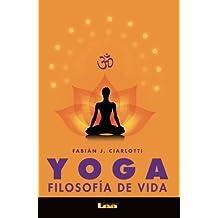 Yoga: Filosofia de Vida (Alternativas)