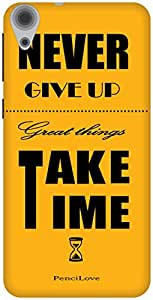 The Racoon Grip Never Give up hard plastic printed back case / cover for HTC Desire 820