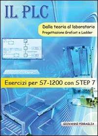 Esercizi integrativi al testo Il PLC