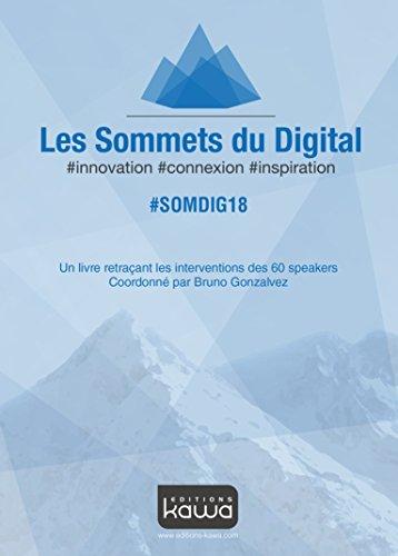 Les Sommets du Digital 2018 #SOMDIG18 #innovation #connexion #inspiration