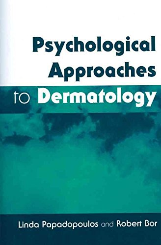[(Psychological Approaches to Dermatology)] [By (author) Linda Papadopoulos ] published on (May, 1999)