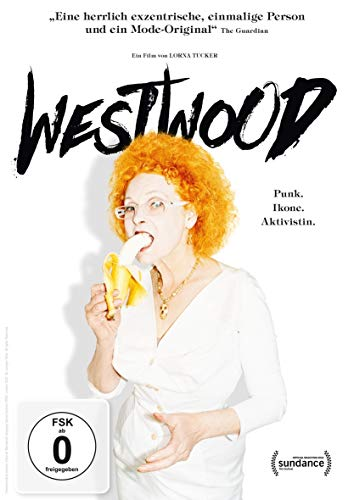 Westwood: Punk. Ikone. Aktivistin.