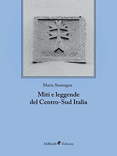 Miti e leggende del centro-sud italia (saggistica)
