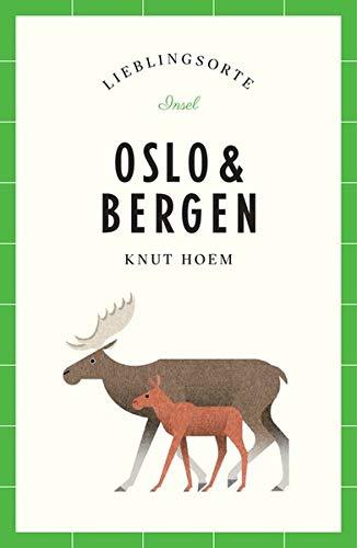Oslo und Bergen – Lieblingsorte (insel taschenbuch)