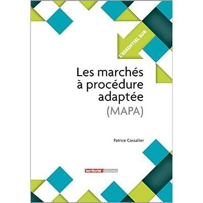 Les marchés à procédure adaptée (MAPA)