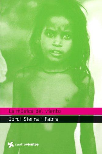 La música del viento (Cuatrovientos +12) por Jordi Sierra i Fabra