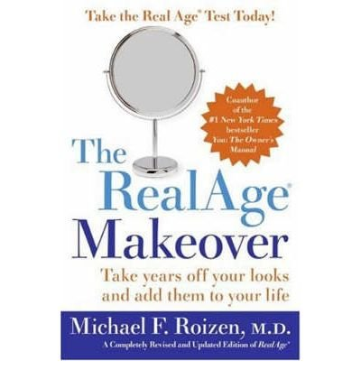 By Roizen, Michael F., M.D. ( Author ) [ The Realage Makeover By Jul-2005 Paperback (M Makeover F)