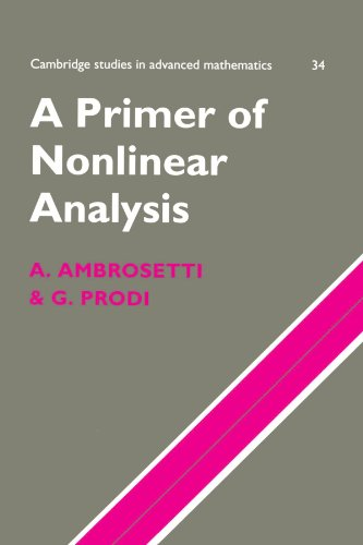 A Primer of Nonlinear Analysis Paperback (Cambridge Studies in Advanced Mathematics)