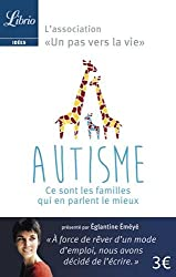 Autisme : ce sont les familles qui en parlent le mieux