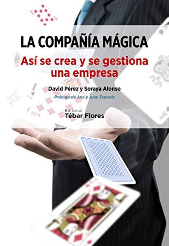 La compañía mágica por David Pérez