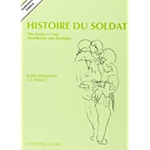 Histoire Du Soldat (the Soldier's Tale): Authorized Edition