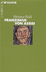 Franziskus von Assisi (Beck'sche Reihe)