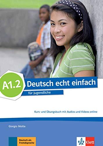 deutsch echt einfach! a1.2, libro del alumno y libro de ejercicios con audio online