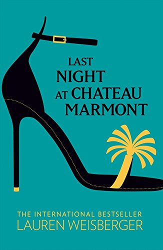 Last Night at Chateau Marmont por Lauren Weisberger