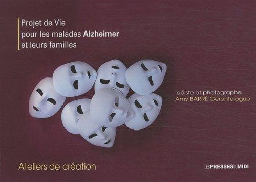 Projet de vie pour les malades Alzheimer et leurs familles