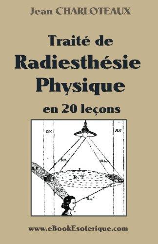 Traité de Radiesthésie Physique par Jean Charloteaux