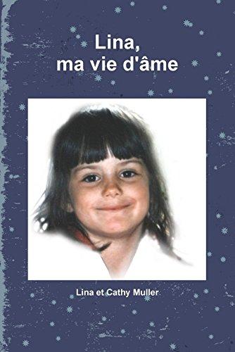Lina, ma vie d'âme par Lina Et Cathy Muller