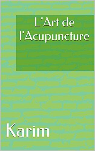 Livre gratuits en ligne L'Art de l'Acupuncture pdf epub