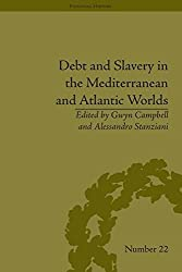 Debt and Slavery in the Mediterranean and Atlantic Worlds (Financial History) by Alessandro Stanziani (2016-01-21)