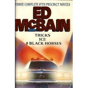 Tricks/Ice/Eight Black Horses