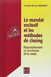 Le mandat exclusif et les méthodes de closing : Rapprochement et conclusion de la vente