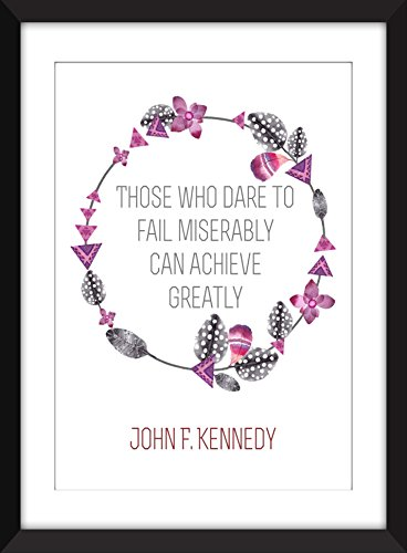 john-f-kennedy-fail-miserably-achieve-greatly-quote-unframed-print-stampa-senza-confini