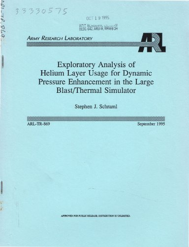 Exploratory Analysis of Helium Layer Usage for Dynamic Pressure Enhancement in the Large Blast/Thermal Simulator