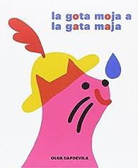La gota moja a la gata maja par Olga Capdevila Muntal