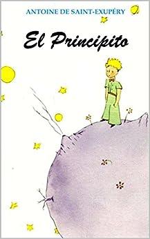 El Principito (Ilustrado) eBook: Antoine de Saint-Exupéry