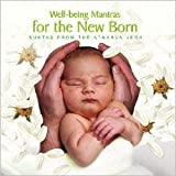 Well-being Mantras for the New Born