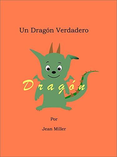 Un Dragón Verdadero por Jean Miller