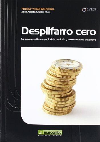 DESPILFARRO CERO
