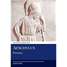 Aeschylus: The Persians (Aris & Phillips Classical Texts)