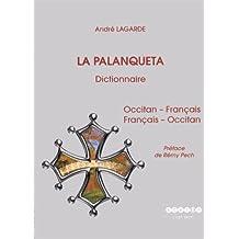 La Palanqueta : Dictionnaire occitan-français et français-occitan