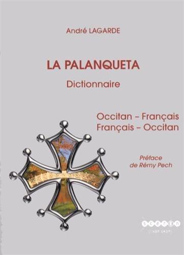 La Palanqueta : Dictionnaire occitan-franais et franais-occitan